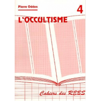 Occultisme (L') - Cahiers des REBS 04